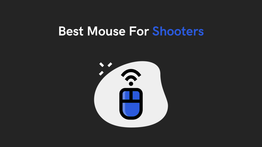 Best Mouse For Shooters