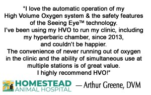 I love the automatic operation of my High Volume Oxygen System. I use it to run my hyperbaric chamber.