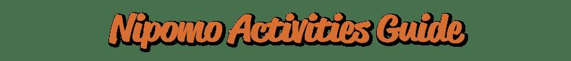 Nipomo Activities Guide