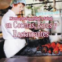 Manual de Seguridad y Salud en Cocinas Bares y Restaurantes