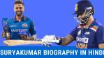 सूर्यकुमार यादव का जीवन परिचय Suryakumar Yadav Biography in Hindi