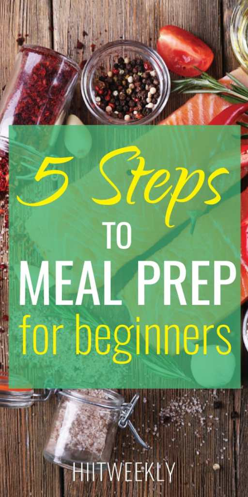 5 steps to meal prep for beginners