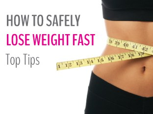 how to safely lose weight fast