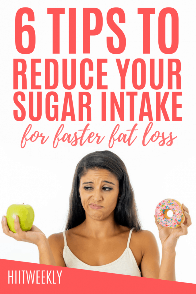 Reduce your sugar intake with these 6 tips for faster weight loss and better health. Weight loss tips. Sugar detox.