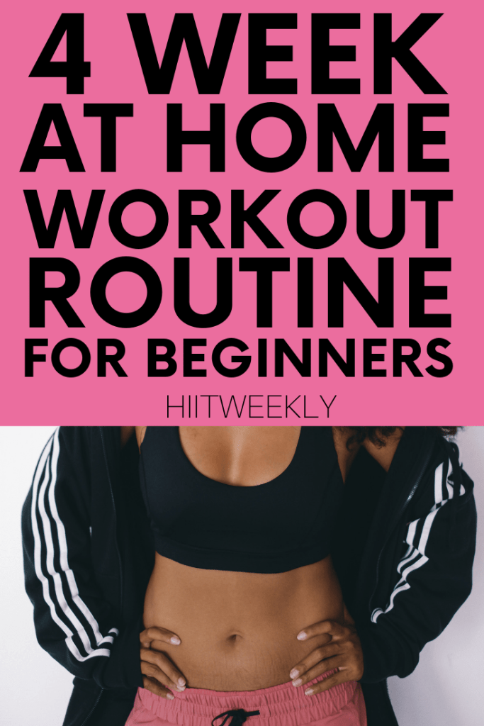 Workout at home with our 4 week workout plan for beginners that you can do with no equipment. Get fit and slim at home in just 4 week.s