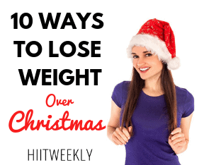 The 10 best ways to lose weight over Christmas and stay focused. Christmas Weight Loss Tips. Lose Weight Xmas.