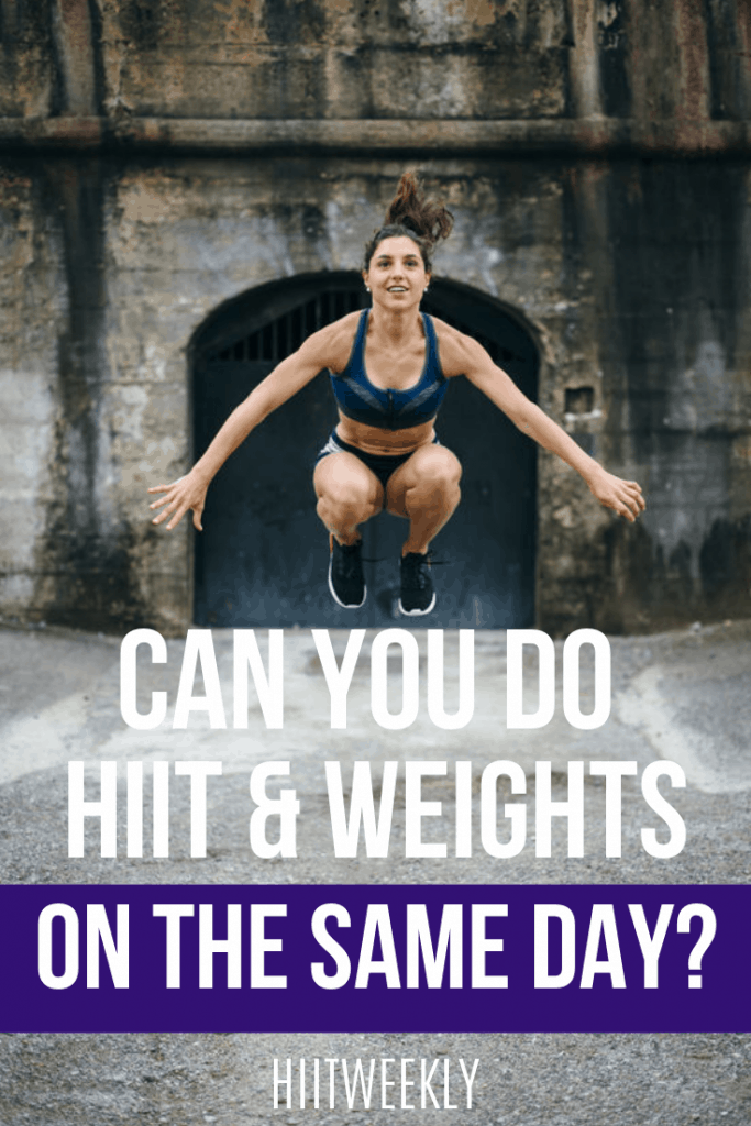 Is it okay to do HIIT and weights on the same day and if so how should you do them for best results. How to train twice in one day for faster fat loss.
