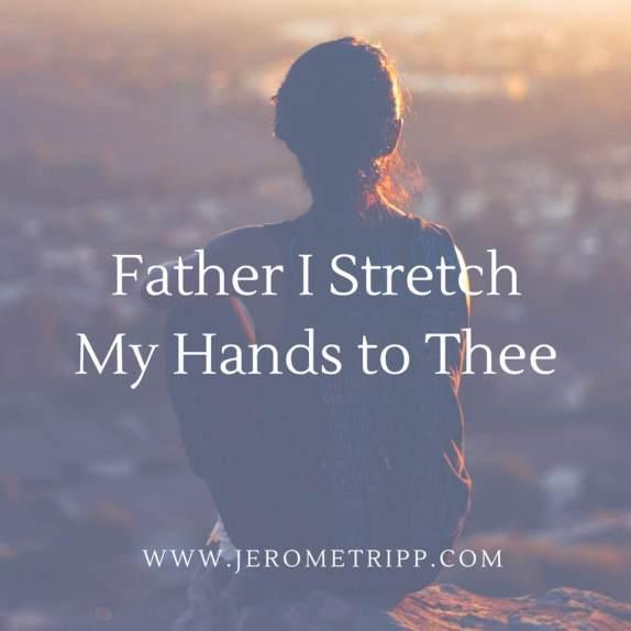 father I stretch