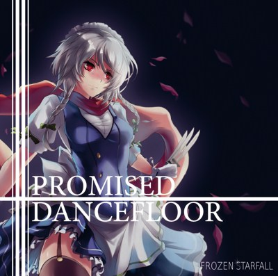 (RTS-13) [2016.05.08] Frozen Starfall - PROMISED DANCEFLOOR (MP3 320KB)