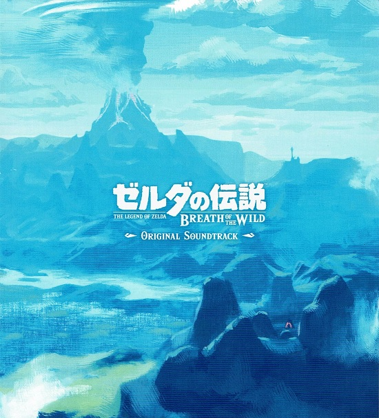 The Legend Of Zelda: Breath Of The Wild Original Soundtrack