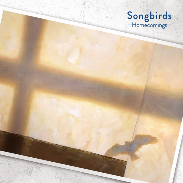 Homecomings – Songbirds