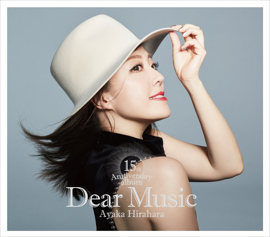 Ayaka Hirahara Dear Music 15th Anniversary Album