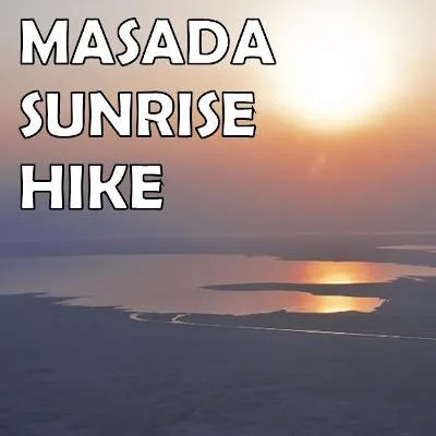 Masada Sunrise Hikes