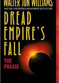 DREAD EMPIRE'S FALL: THE PRAXIS