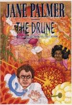 THE DRUNE