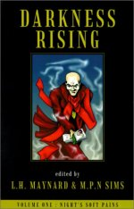 DARKNESS RISING: NIGHT'S SOFT PAINS