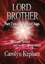 LORD BROTHER (THE RYGEL SAGA, BOOK 2)