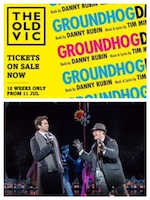 GROUNDHOG DAY  Olivier Award Winner for Best Musical and Best Actor In A Musical For Andy Karl!