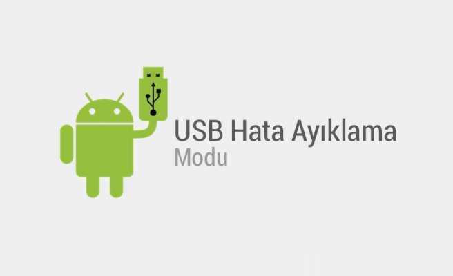 Samsung USB Hata Ayıklama Etkinleştirme Nasıl Yapılır