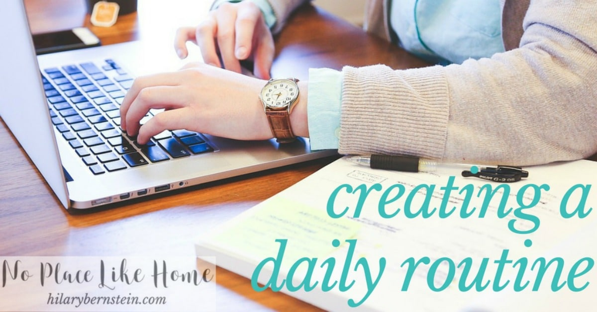 Wondering how to add a little structure to your days? Try creating a daily routine!