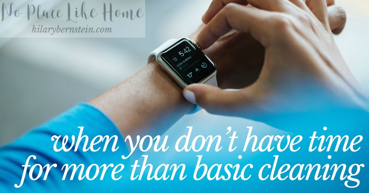 Even when you think you don't have time for more than basic cleaning, there is a way to manage your housework ...