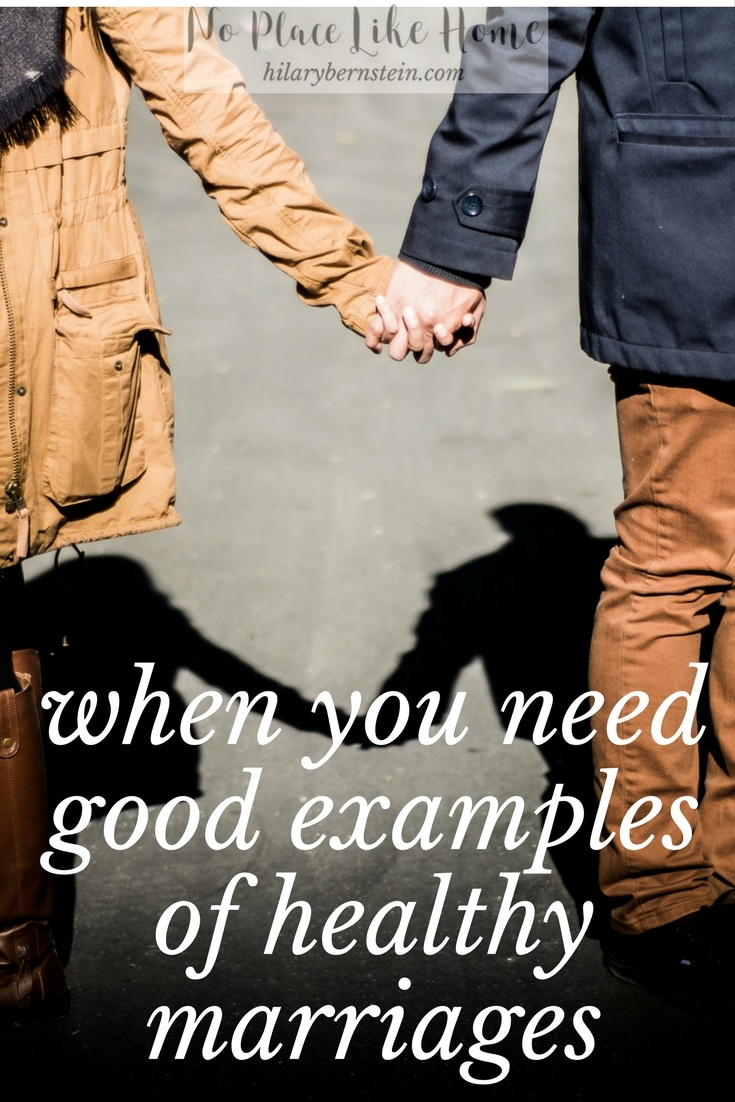 Sometimes, your marriage can be helped a lot just by good examples of healthy marriages.