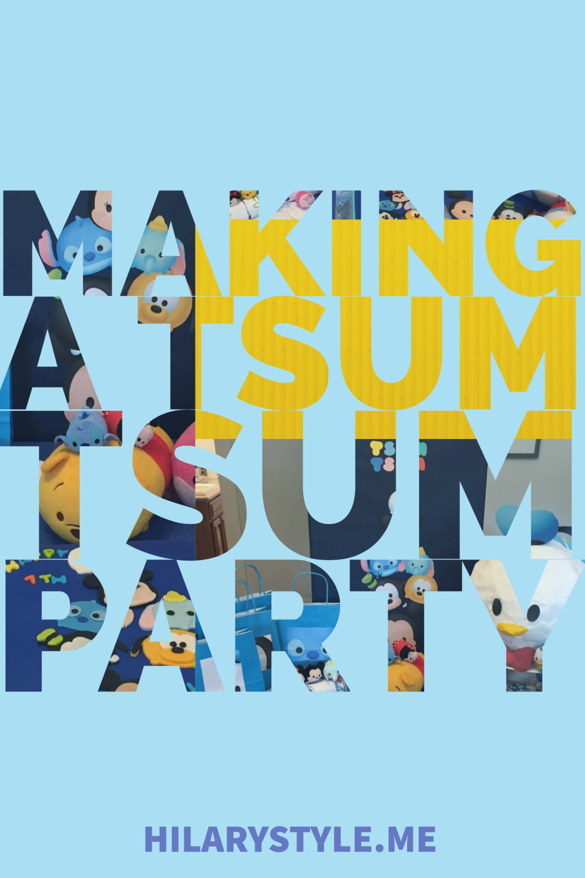 Disney Tsum Tsum Birthday Party DIY Ideas