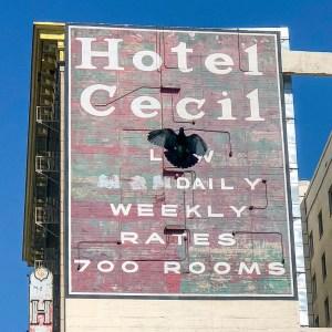 Hotel Cecil Los Angeles California #ghostsign