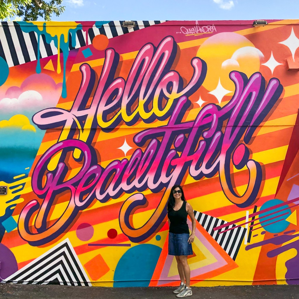 Hello Beautiful Wynwood Walls Miami Florida #queenandrea