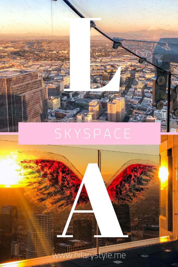 SkySpace Los Angeles #thingstodoinla #colettemillerwings #skyspacela