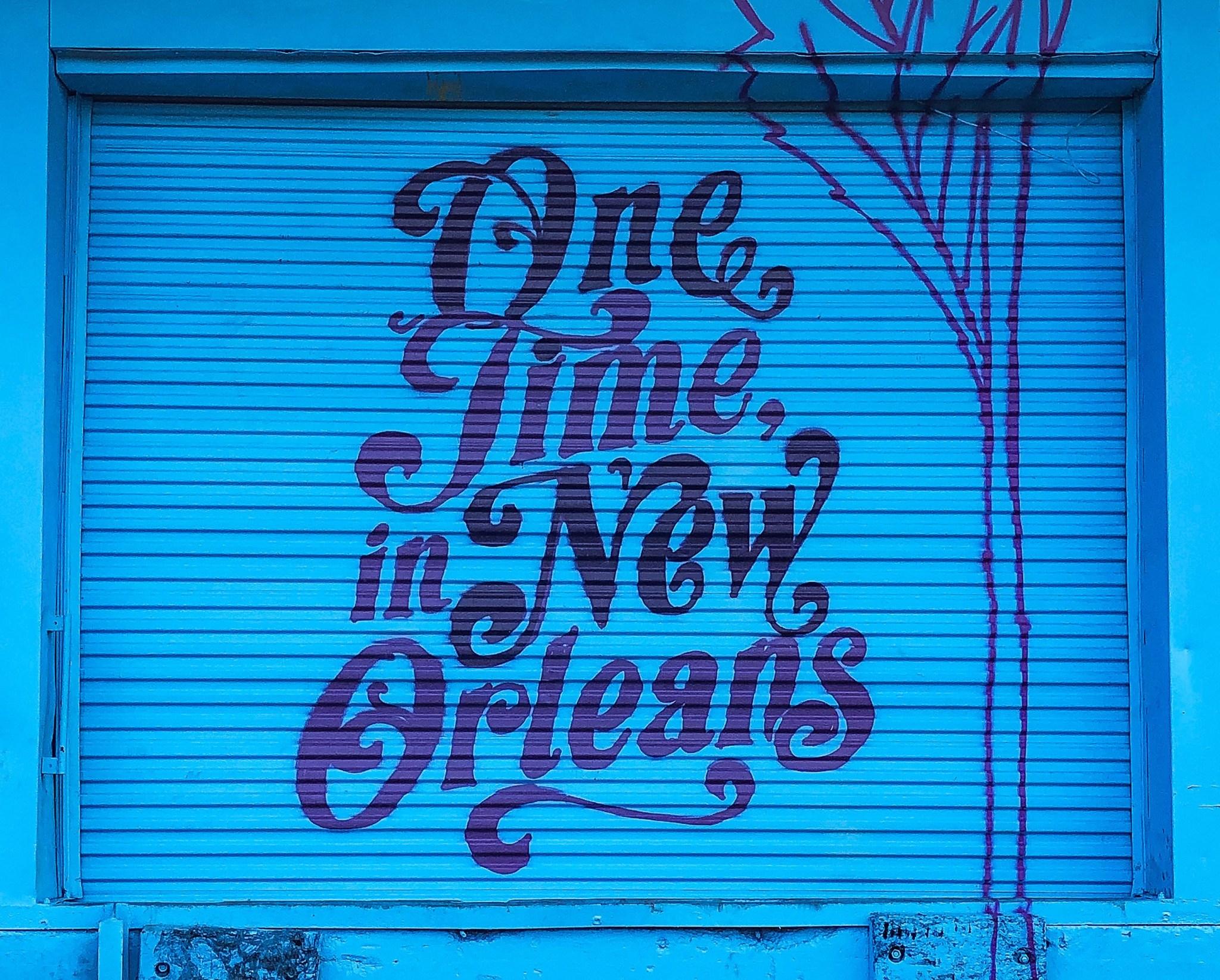 #onetimeinneworleans
