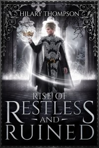 Rise of Restless and Ruined, SoulShifter Book 0, by Hilary Thompson
