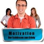 Motivation Entscheidend für Erfolg