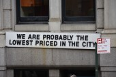 We are probably the lowest priced in the city