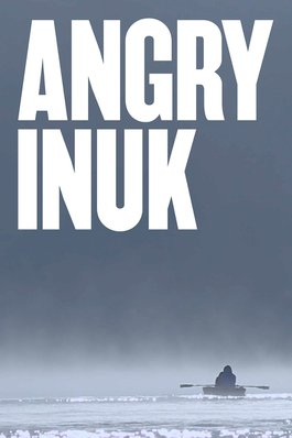 Poster - Angry Inuk