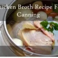 Chicken Broth Recipe for Canning
