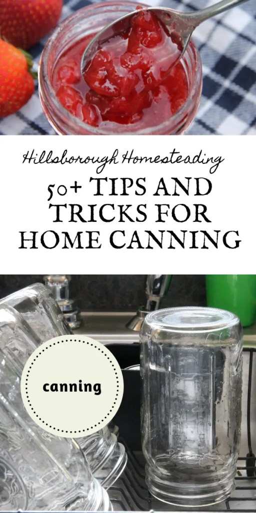 tips and tricks for home canning from experienced homesteaders