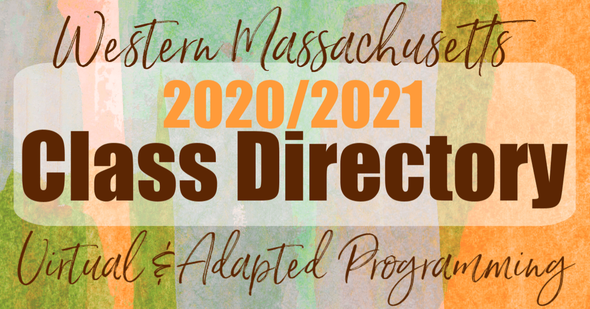 "Graphic with the words ""Western Massachusetts 2020/2021 Class Directory."""
