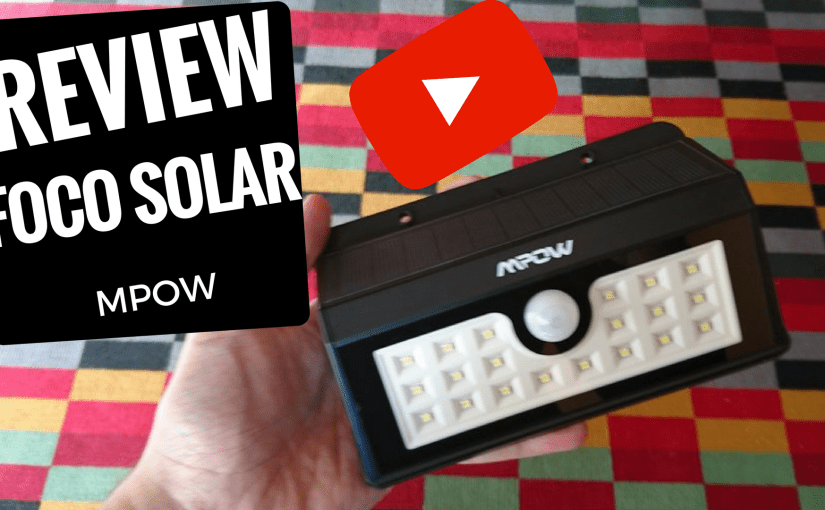 Chollo review Mpow Foco Solar 20 LED Impermeable