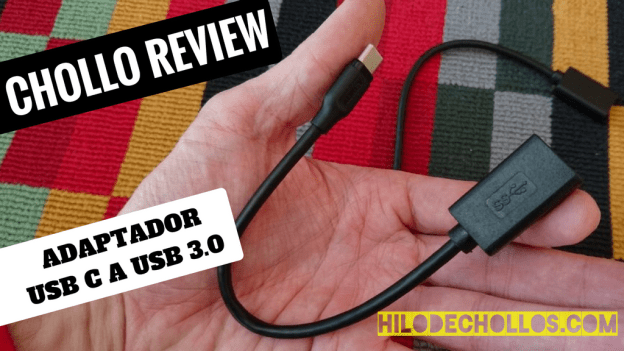 Chollo review adaptador USB 3.0 a USB tipo C de Aukey