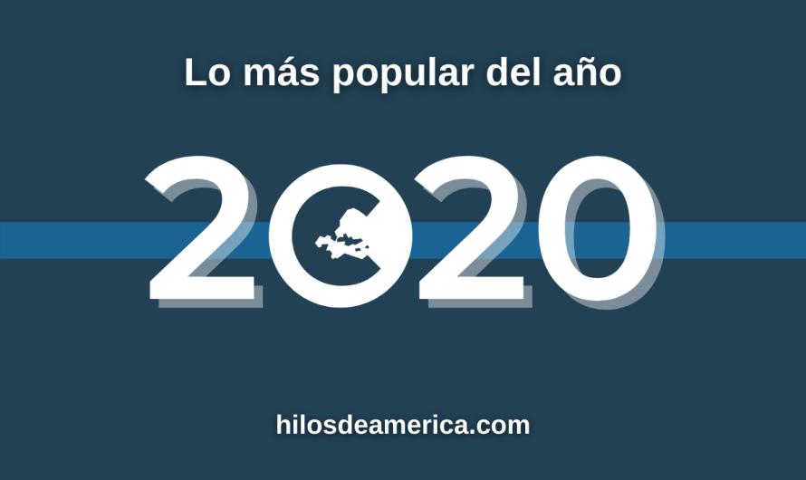 Lo más popular de Hilos de América en 2020