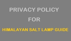 Privacy-Policy-Himalayan-Salt-Lamp-Guide
