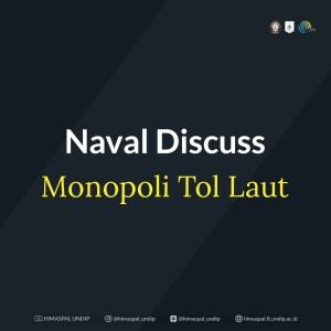 NAVAL DISCUSS – MONOPOLI TOL LAUT