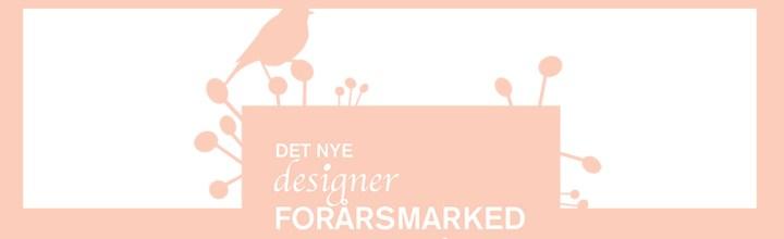 Ses vi i weekenden på Det Nye Designer Marked?