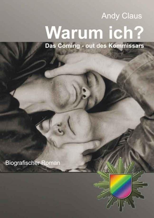 Warum ich? Das Coming-out des Kommissars | Himmelstürmer Verlag