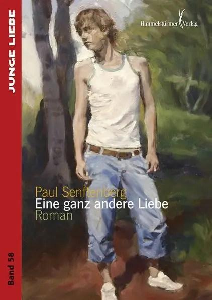 Eine ganz andere Liebe | Himmelstürmer Verlag
