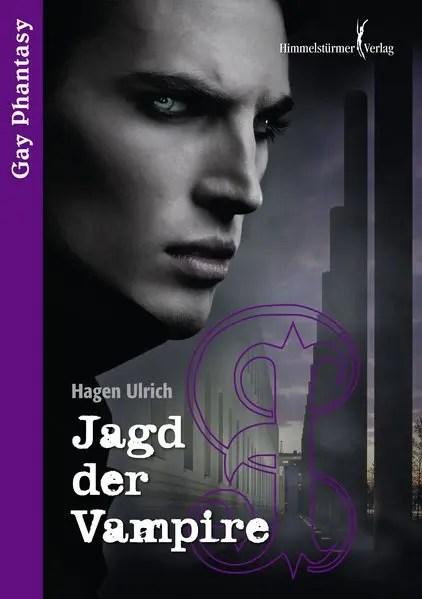 Jagd der Vampire   Himmelstürmer Verlag