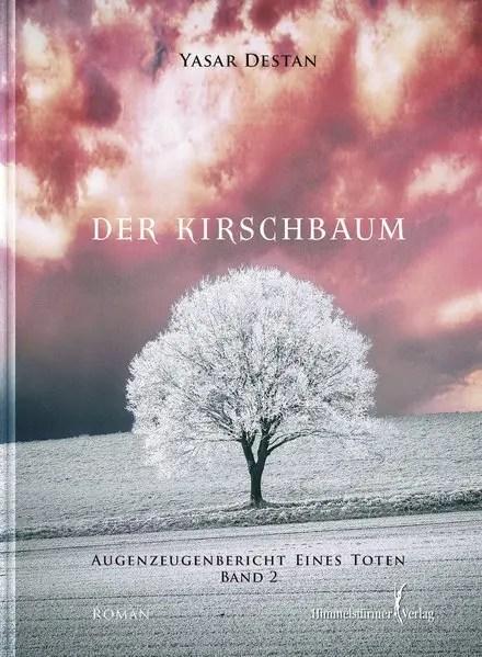 Der Kirschbaum Band 2 | Himmelstürmer Verlag