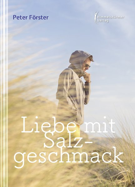 Liebe mit Salzgeschmack   Himmelstürmer Verlag