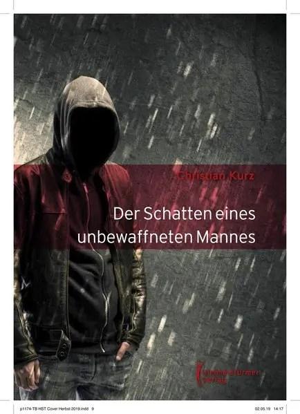 Der Schatten eines unbewaffneten Mannes | Himmelstürmer Verlag